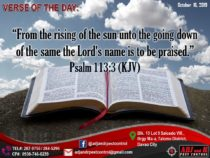 "VERSE OF THE DAY:  ""From the rising of the sun unto the going down of the same t…"